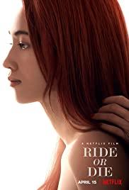 Watch Movie ride-or-die-2021