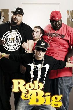 Rob and Big - Season 3