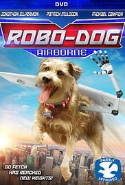 Watch Movie robo-dog-airborne