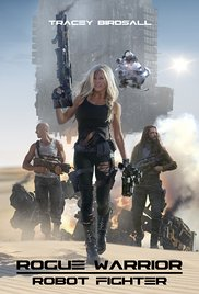 Watch Movie rogue-warrior-robot-fighter