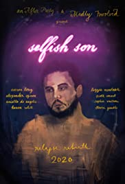 Selfish Son| Watch Movies Online