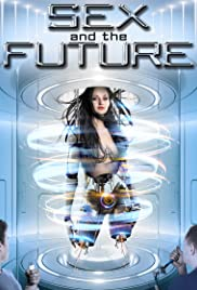 Watch Movie sex-and-the-future