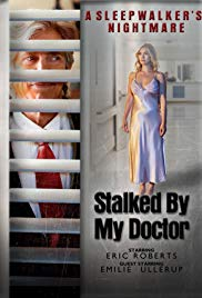 Watch Movie stalked-by-my-doctor-a-sleepwalker-s-nightmare