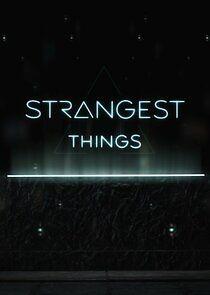 Strangest Things (2021) – Season 1