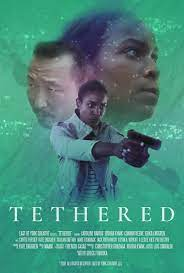 Tethered (2021)