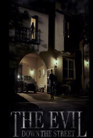 Watch Movie the-evil-down-the-street