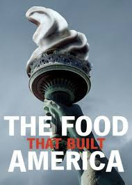 The Food That Built America - Season 2