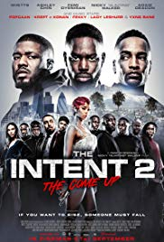 Watch Movie the-intent-2-the-come-up