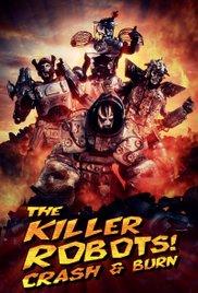 Watch Movie the-killer-robots-crash-and-burn