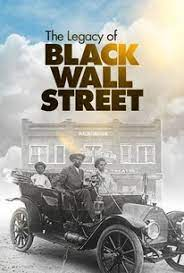The Legacy of Black Wall Street – Season 1