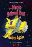 Watch Movie the-magic-school-bus-rides-again-season-01