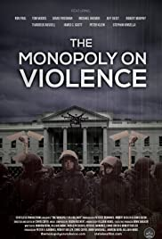 Watch Movie the-monopoly-on-violence