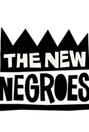 Watch Movie the-new-negroes-season-1