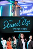 Watch Movie the-stand-up-sketch-show-season-1