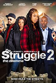 Watch Movie the-struggle-ii-the-delimma