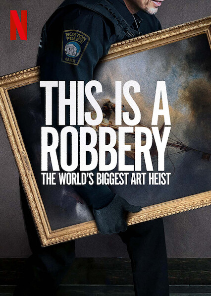 Watch Movie this-is-a-robbery-the-world-s-biggest-art-heist-season-1