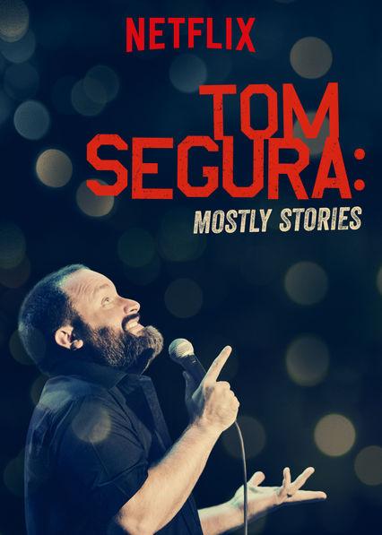 Watch Movie tom-segura-mostly-stories