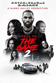 Watch Movie true-to-the-game-2
