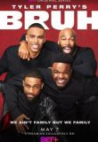 Watch Movie tyler-perry-s-bruh-season-1