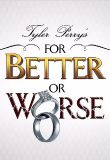 Watch Movie tyler-perrys-for-better-or-worse-season-1