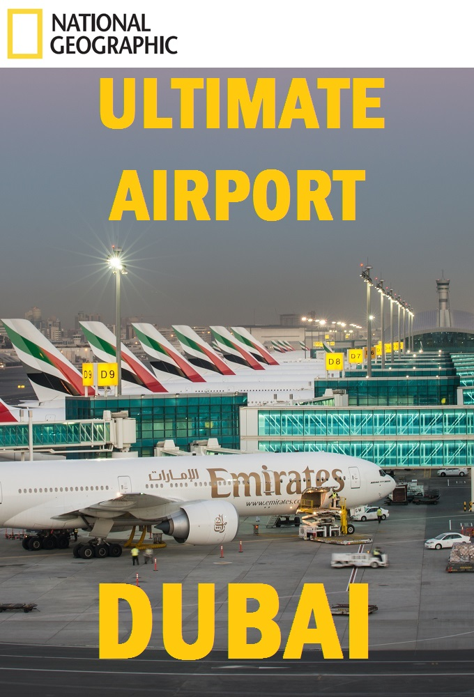 Ultimate Airport Dubai - Season 1