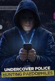 Watch Movie undercover-police-hunting-paedophiles-season-1