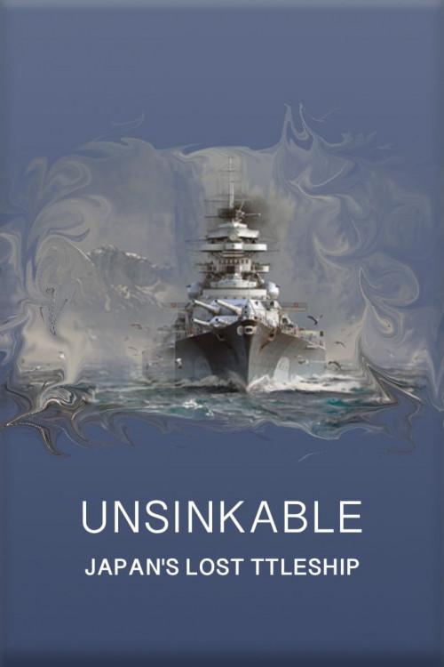 Watch Movie unsinkable-japan-s-lost-battleship