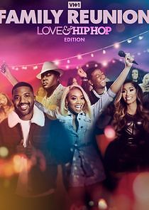 VH1 Family Reunion: Love & Hip Hop Edition - Season 1
