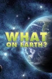 Watch Movie what-on-earth-season-1