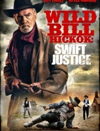 Watch Movie wild-bill-hickok-swift-justice