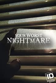 Your Worst Nightmare - Season 6
